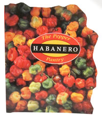 The Pepper Pantry Habanero Book